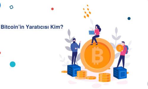 Bitcoin'in Yaratıcısı Kim?