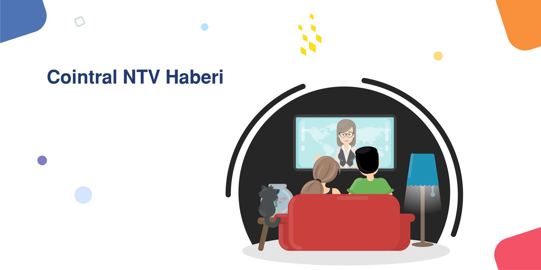 Cointral NTV Haberi