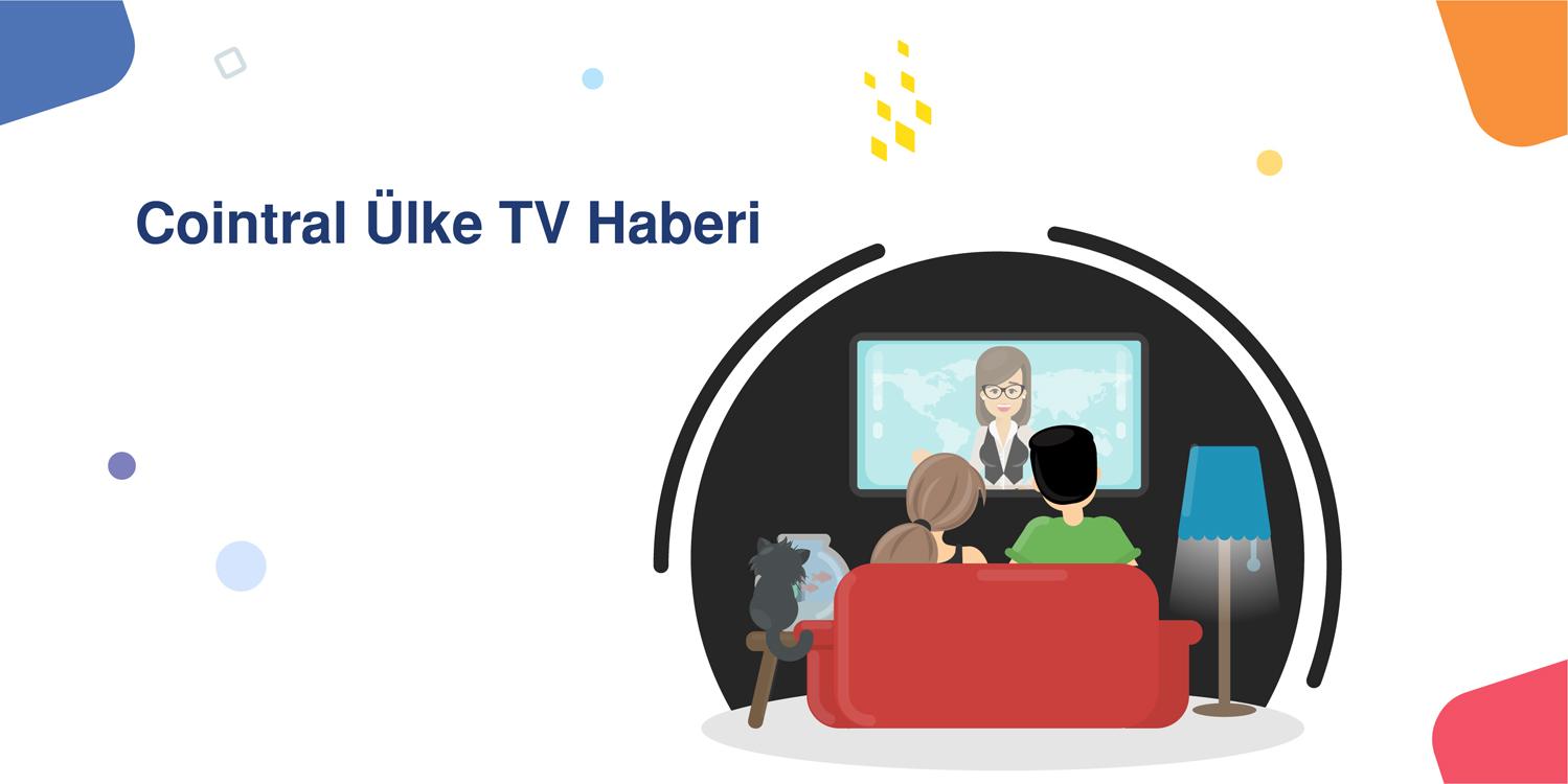 Cointral Ülke TV Haberi