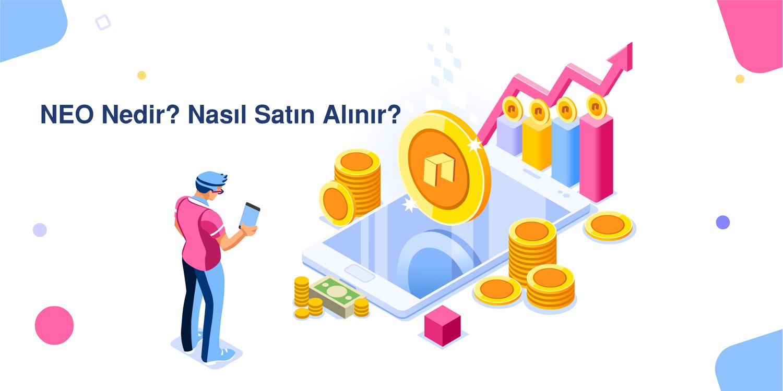 NEO Nedir? Nasıl Satın Alınır?