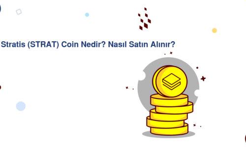 Stratis (STRAT) Coin Nedir? Nasıl Satın Alınır?