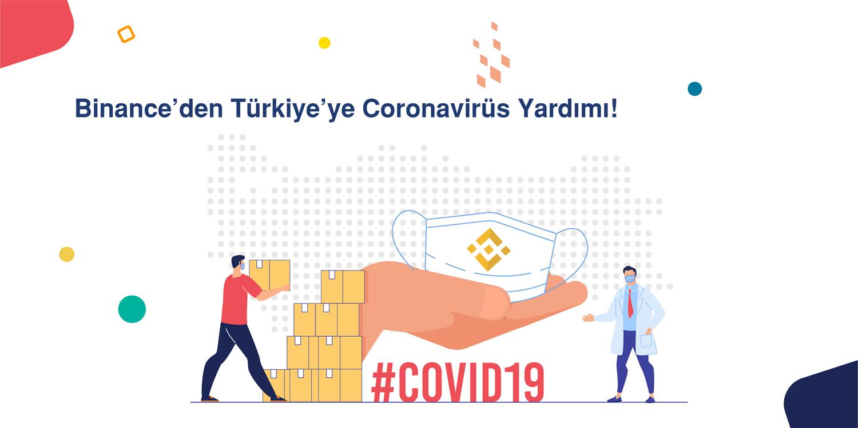 Binance'den Türkiye'ye Coronavirüs Yardımı!