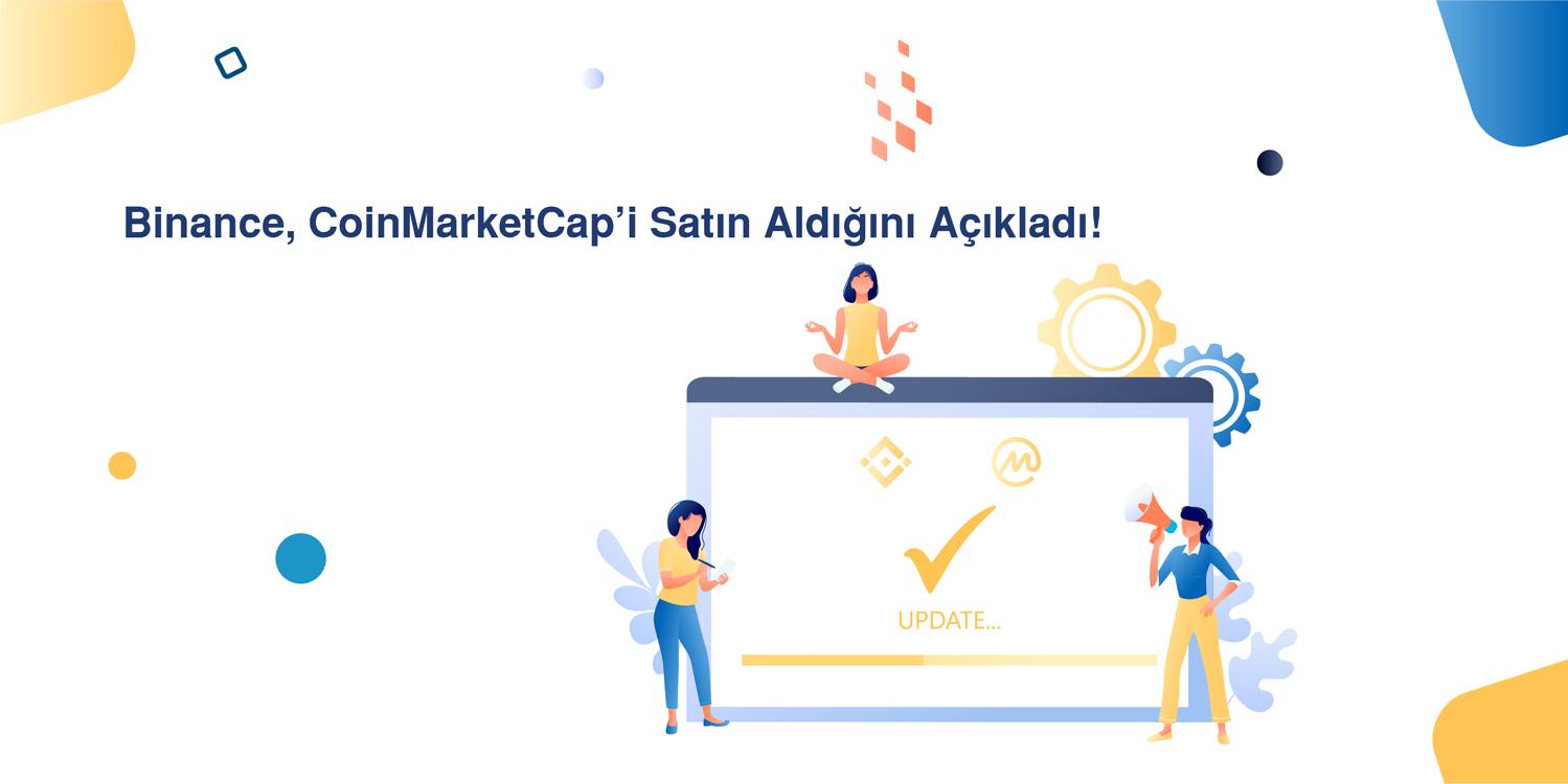Binance, CoinMarketCap'i Satın Aldığını Açıkladı!
